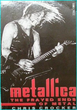 Metallica: The Frayed Ends of Metal BOOK