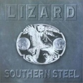 LIZARD: Southern Steel CD [Great mix of Southern Rock + Blues Rock] ..DOC HOLLIDAY, LYNYRD SKYNYRD, MOLLY HATCHET. s