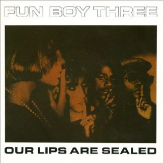 "FUN BOY THREE: Our Lips Are Sealed 7"" (Double vinyl single gatefold). 4 songs (+live). Check videos incl. the Urdu version!"