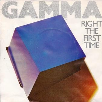 GAMMA: Right the first time 7""