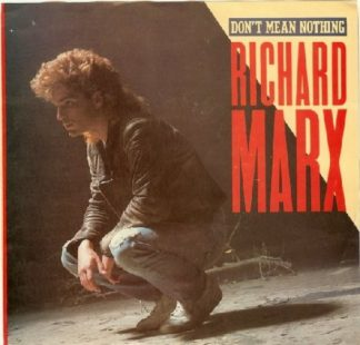 """Richard MARX: Don't Mean Nothing 7"""" Check video"""