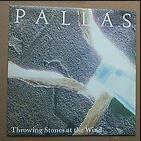 "PALLAS: Throwing Stones at the Wind 7"" Great neo progressive rock! ."