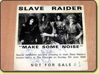 "SLAVE RAIDER: Make Some Noise 1988 Promo 7"". Special numbered souvenir pressing"