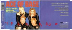 ACE OF BASE: Don't Turn Around CD Promo. Check video