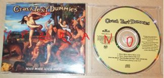 The Crash Test Dummies: Mmm Mmm Mmm Mmm CD single. Canadian folk rock/alternative rock. Check video.