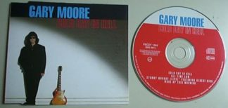 GARY MOORE: Cold Day In Hell CD Single w. 4 songs - 25 minutes, incl. live w. Albert King. Highly recommended. Check video