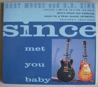 GARY MOORE and B.B. King: Since I Met You Baby CD dgipak Special Limited Edition + Great unreleased songs. Check video