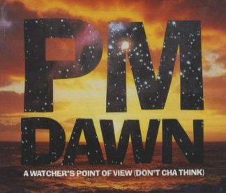 PM DAWN: A Watcher's Point Of View CD single. Check video