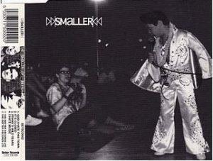SMALLER: The Smaller CD EP