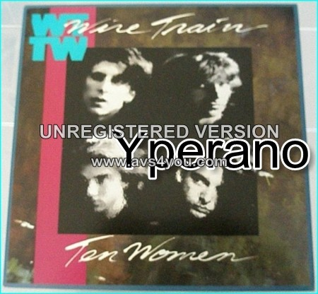 Wire Train: Ten women LP For fans of The Alarm, Bangles, Waterboys. Super rock / pop tunes to die for. s / video!