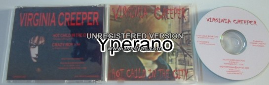 "VIRGINIA CREEPER: Hot Child in the City CD EP ..N.Y. ""industrial glam"". Great cover version"
