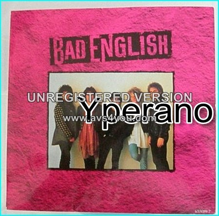 """BAD ENGLISH: Forget Me Not + Lay down 7"""" UK. Mega hit single, hugely successful band that features John Waite. Check video"""