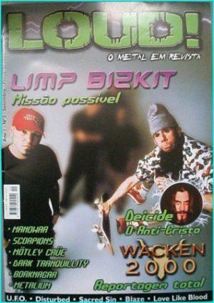 Loud magazine, Limp Bizkit, Manowar, Scorpions, Motley Crue, Dark Tranquillity, Deicide, Wacken, Borgnagar, UFO, Blaze