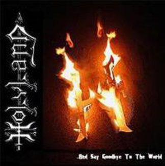 HOLYLAND: and say goodbye to the world CD £0 free for orders of £20 Heavy Metal from Italy. Check samples