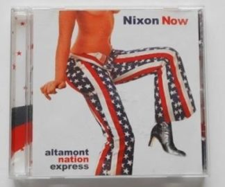 """NIXON NOW: Altamont Nation Express CD. MC5, Stooges.Incl. covers of """"Car Wash"""" and Thin Lizzys """"The Rocker"""". Check samples"""