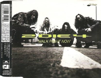 2 DIE 4: Walk right now CD single. 2 songs non-album b-sides unreleased elsewhere songs. A la Warrant, Harem Scarem Check sample