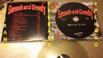SMOOTH AND GREEDY: Howlin Heart CD. Check video. Super Swedish Punk Rock n' roll