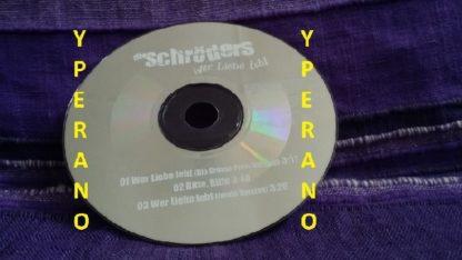 die SCHRADERS / die SCHRODERS: Wer Liebe Lebt EMI CD single (pop-punk rock)
