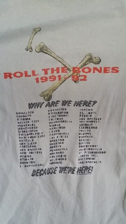 Rush: Roll the Bones T-Shirt with 1991 1992 Tour dates. From the Rush Fan club