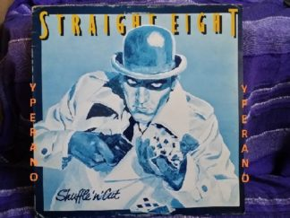 STRAIGHT EIGHT: Shuffle' n' Cut LP. N.W.O.B.H.M. Discovered, signed, promoted by Pete Townshend of The WHO. Check audio