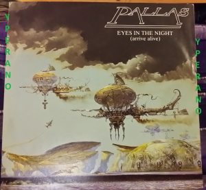 "PALLAS: Eyes In The Night (arrive alive) 12"". + exclusive 12"" only track. 1984. Great artwork"
