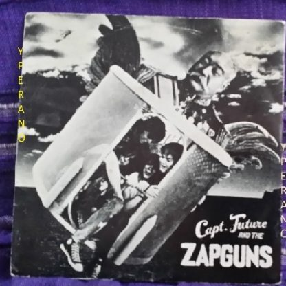 """Capt. Future and the ZAPGUNS: In her Klaws 7"""" + King of the Orient. Sexy back cover. Check audio"""