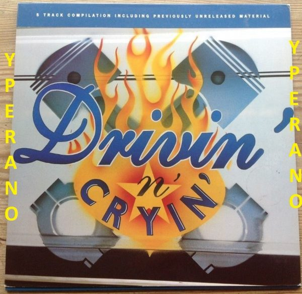 """DRIVIN N CRYIN: Fly me courageous 5 tracks with unreleased material. 10"""" gatefold special vinyl [novelty sleeve] Check video"""