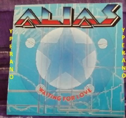 "ALIAS: Waiting for Love 7"" Promo. Check videos! Totally killer A.O.R ballad that went in the No 1 in the US charts!"