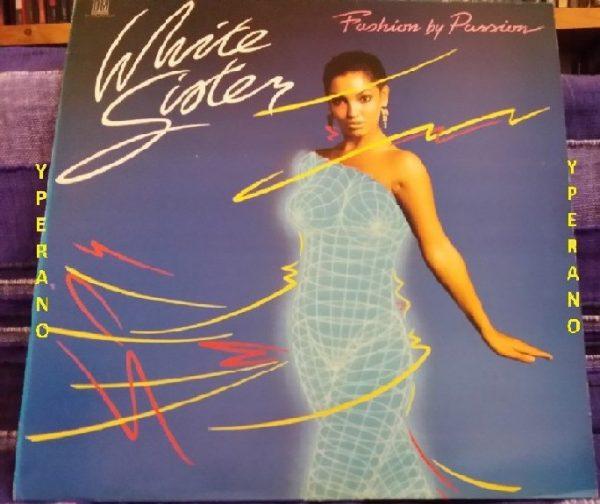 WHITE SISTER: Fashion by Passion LP. Killer album, all time classic Check videos