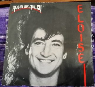 "Robin McAULEY: Eloise 12"" (PRT Records, UK). 2 unreleased versions. MSG McAuley Schenker Group singer. Check clip"