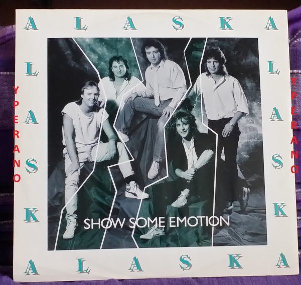 "ALASKA: Show some emotion 12"". ex Whitesnake guitarist. + Two Bonus Tracks (2 unreleased songs)"