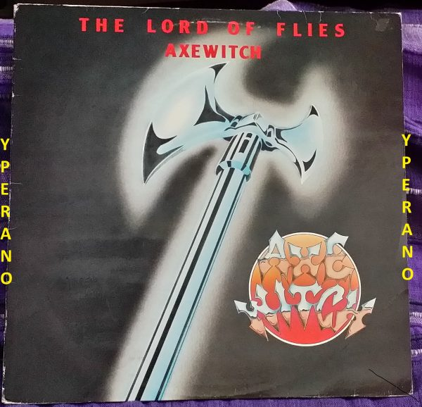 AXE WITCH: The Lord of Flies LP 1983. Rare w. inner. Vinyl in Mint condition. Top Swedish Heavy Metal.