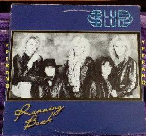 """BLUE BLUD: Running Back 12"""" Ex Trespass N.W.O.B.H.M. + (bonus / extra 12"""" song!!) Bon Jovi, Firehouse, Danger Danger"""