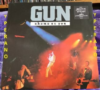 "GUN: Shame On You 12"" 1990 remixed by Andy Taylor, 'Better Days' live + ""Money"" extended. Check video"