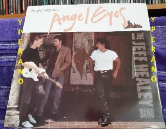 """The JEFF HEALEY BAND: Angel Eyes 12"""". Later covered & reached No.1 Underrated Blues guitarist. Check video"""