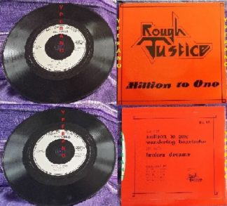 "ROUGH JUSTICE: Million To One 7"". Mint. Check audio. Ultra RARE NWOBHM. 1982 self financed single."