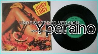 """JUICY LUCY: Who Do You Love 7"""" + Chicago North Western. Nice cover (naked woman + fruits) Check video"""