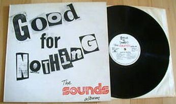 GOOD FOR NOTHING - The Sounds album, vol 1 LP. Pat Travers, Jack Bruce, Rainbow, Golden Earring, Lord..etc. s.