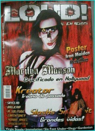 Loud magazine, Marilyn Manson, Kreator, Skyclad, Brujeria, Kreator, Slash from Guns N' Roses, Iron Maiden, Virgin Steele