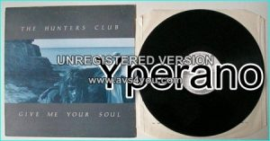 "The HUNTERS CLUB: Give Me Your Soul 12"". Highly rated English Goth Rock. Check AUDIO + video!"