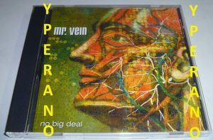 Mr. Vein: No Big Deal CD. [mint condition - sealed]. Bon Jovi, Van Halen. Canadian Rockers. Check audio samples